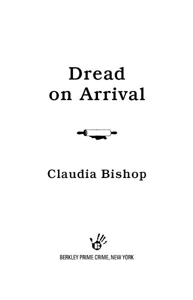 Dread on Arrival By: Claudia Bishop