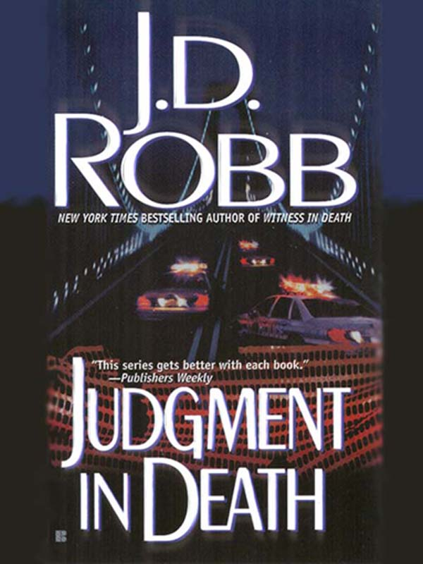 Judgment in Death By: J. D. Robb,Nora Roberts