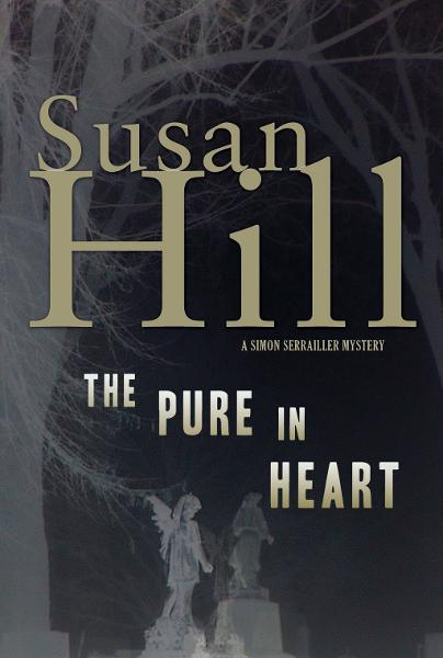 The Pure in Heart By: Susan Hill
