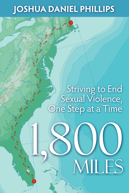 1,800 Miles: Striving to End Sexual Violence, One Step at a Time