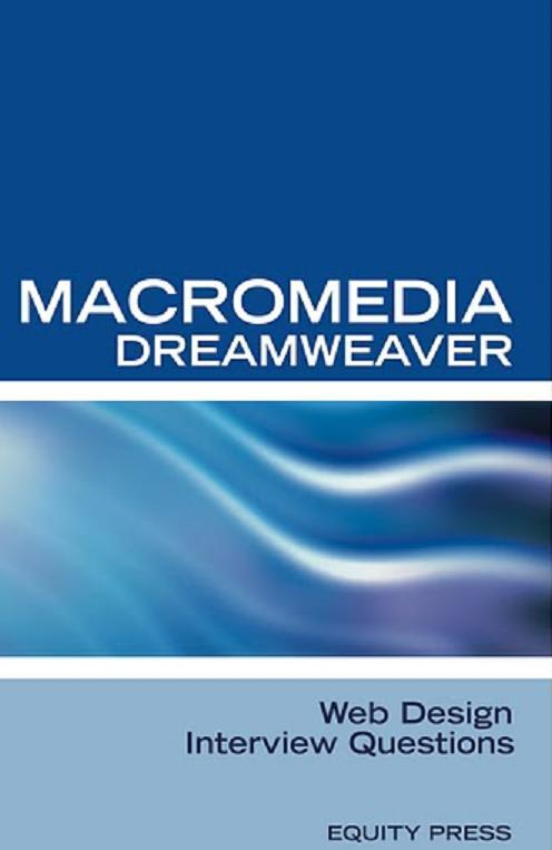 Macromedia Dreamweaver Web Design Interview Questions