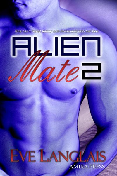 Alien Mate 2 By: Eve Langlais