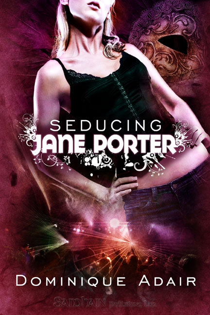 Seducing Jane Porter By: Dominique Adair