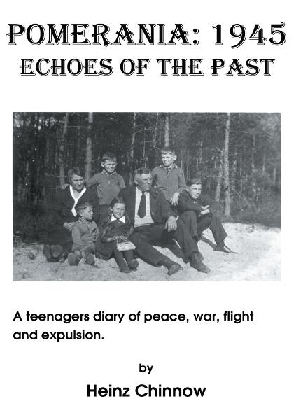 Pomerania: 1945 Echoes of the Past By: Heinz Chinnow