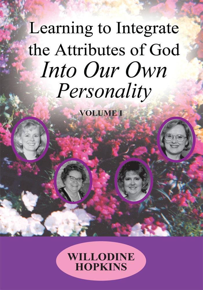 Learning to Integrate the Attributes of God Into Our Own Personality