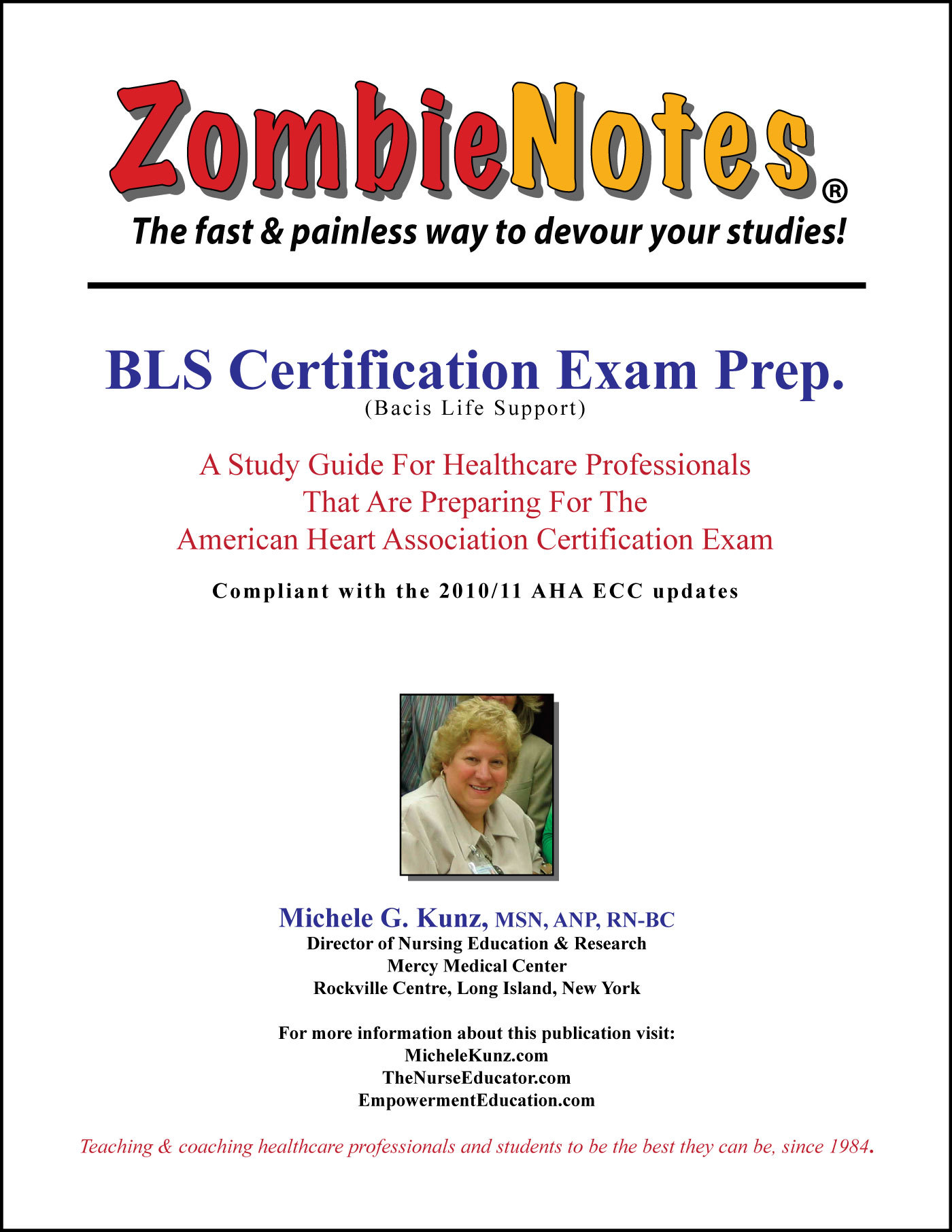Zombie Notes BCLS: BLS Certification Exam Prep.