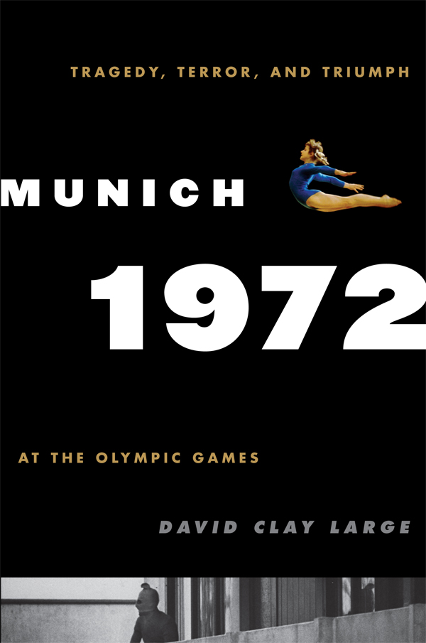 Munich 1972 By: David Clay Large
