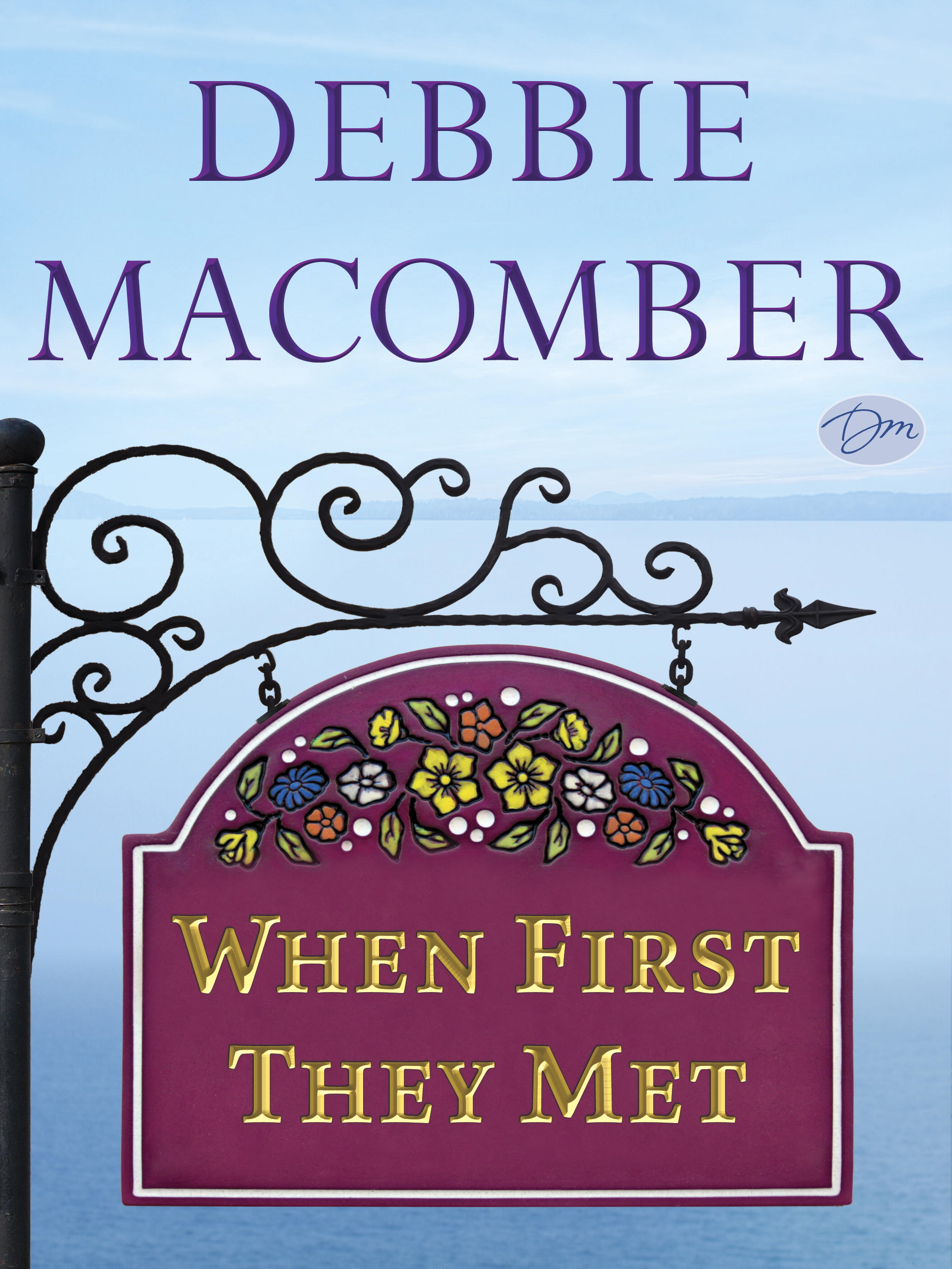When First They Met (Short Story) By: Debbie Macomber