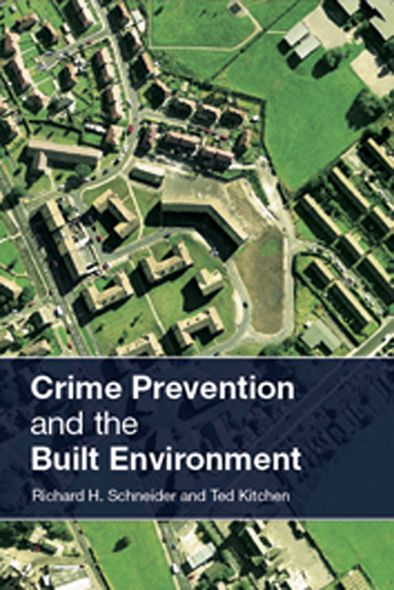 Crime Prevention in the Built Environment