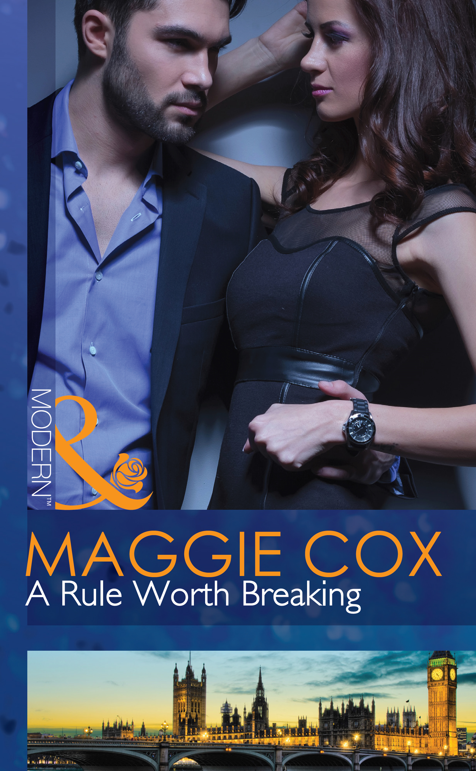 A Rule Worth Breaking (Mills & Boon Modern)