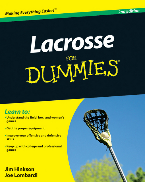 Lacrosse For Dummies By: Hinkson, James