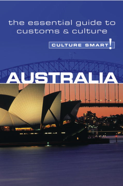 Australia - Culture Smart! By: Barry Penney
