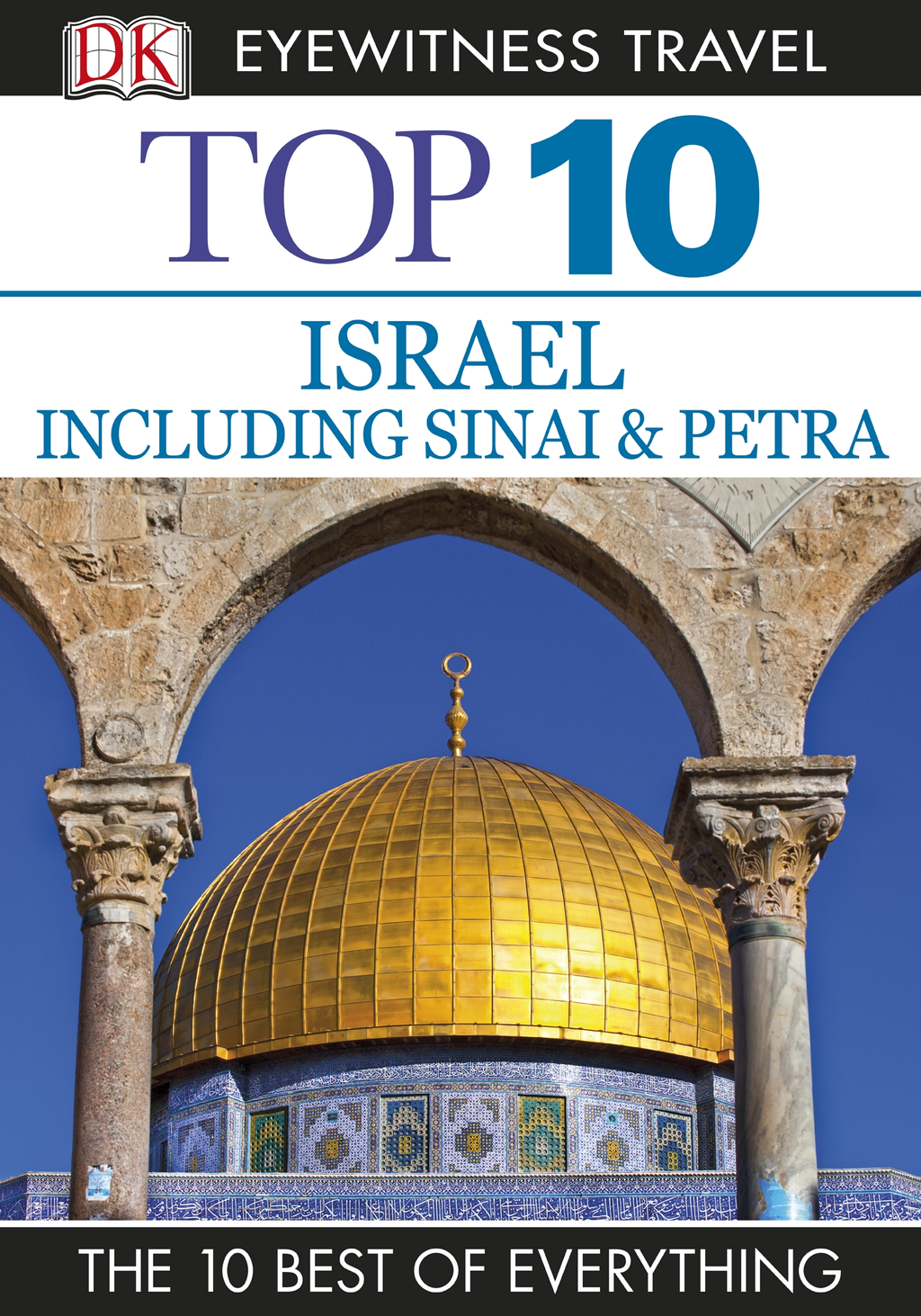 Top 10 Israel, Sinai, and Petra