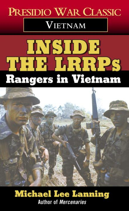 Inside the LRRPs By: Col. Michael Lee Lanning