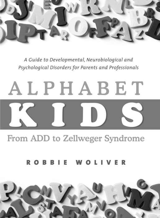 Alphabet Kids - From ADD to Zellweger Syndrome