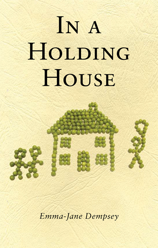In A Holding House