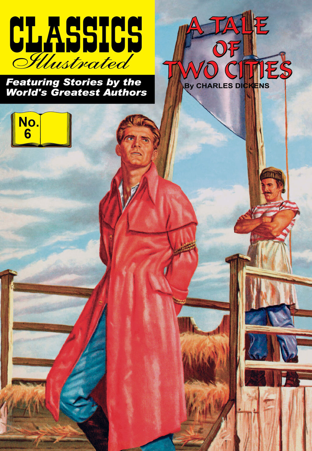 Tale of Two Cities - Classics Illustrated #6 By: Charles Dickens