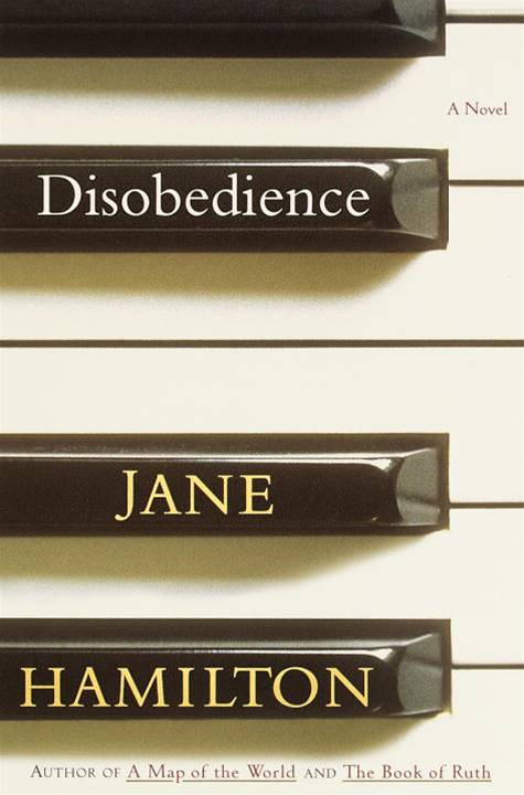 Disobedience By: Jane Hamilton