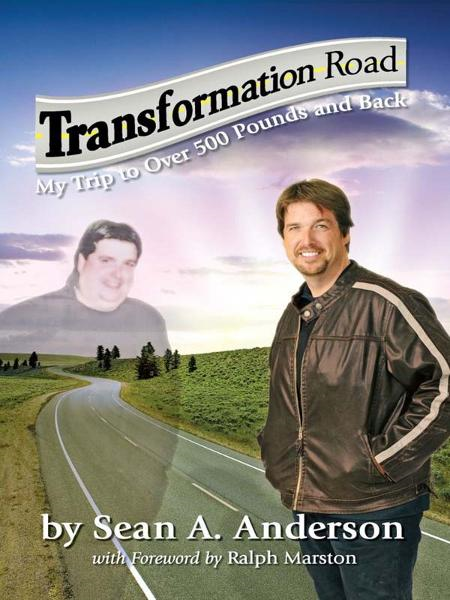 Transformation Road By: Sean A. Anderson