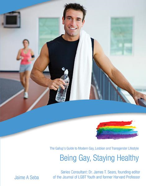 Being Gay, Staying Healthy