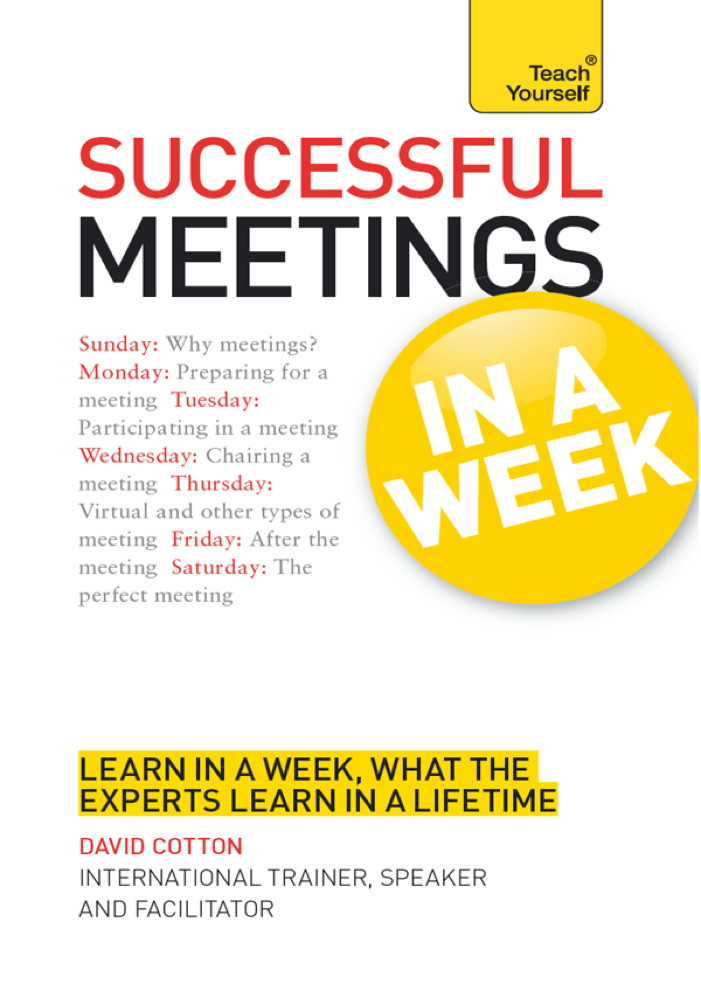 Successful Meetings: In a Week By: David Cotton