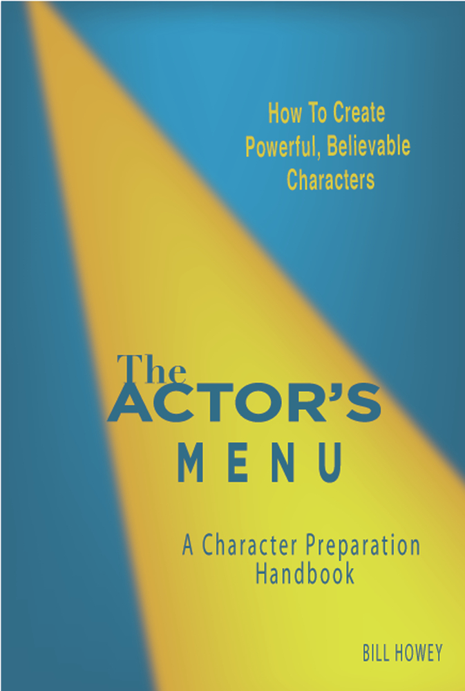 The Actor's Menu By: Bill Howey