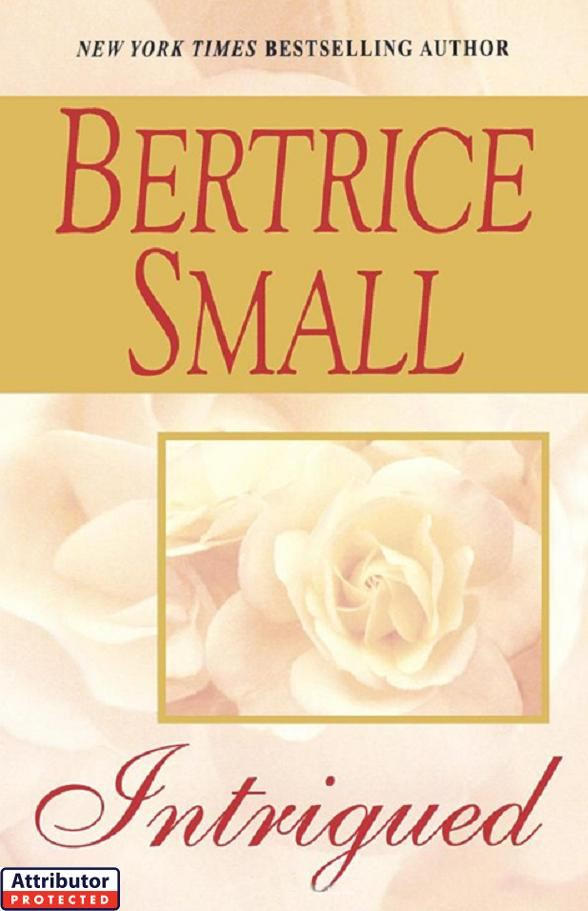 Intrigued By: Bertrice Small