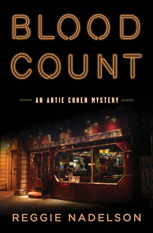 Blood Count: An Artie Cohen Mystery By: Reggie Nadelson