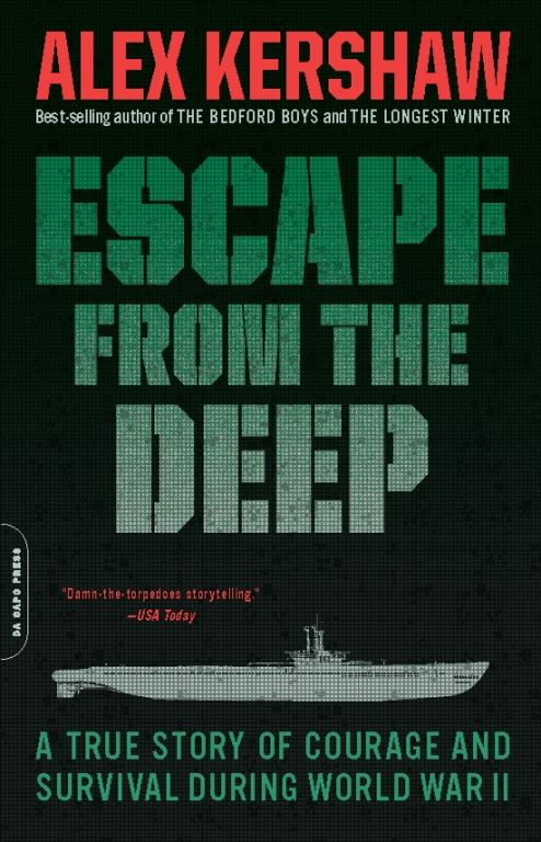 Escape from the Deep By: Alex Kershaw