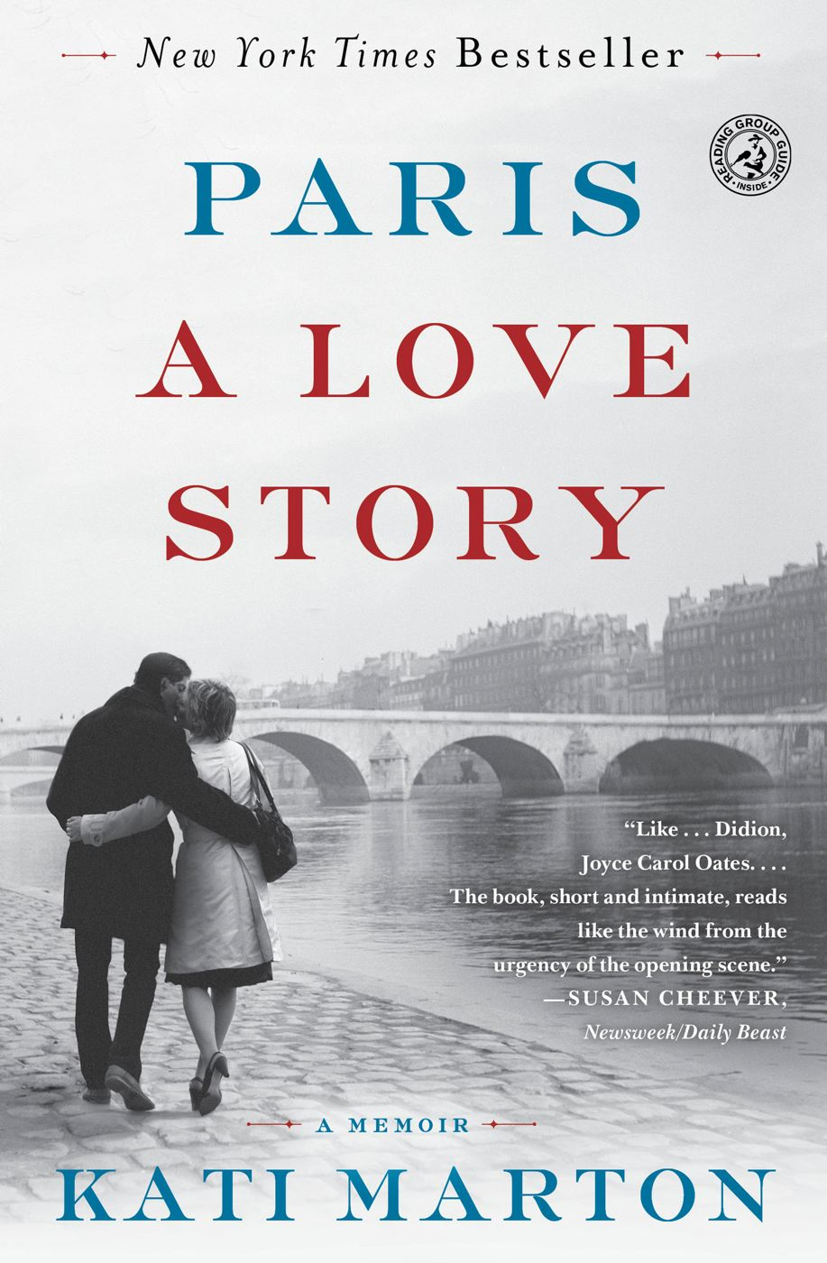 Paris: A Love Story By: Kati Marton