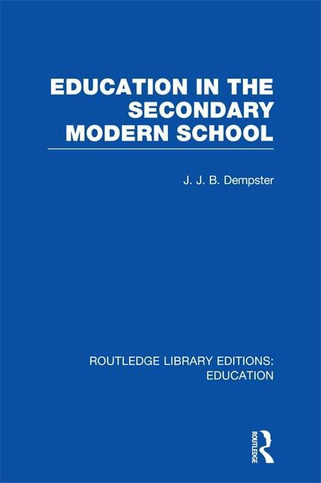 Education in the Secondary Modern School