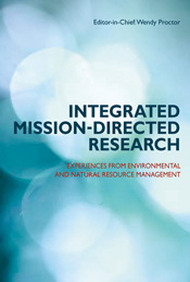 Integrated Mission-directed Research: Experiences from Environmental and Natural Resource Management