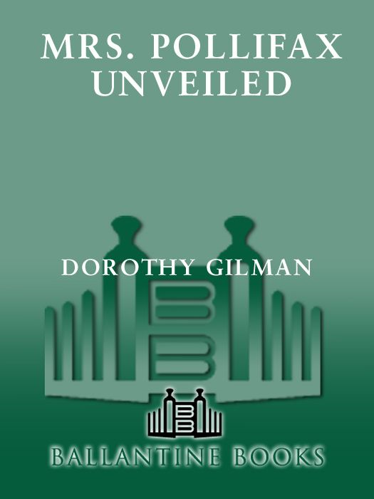 Mrs. Pollifax Unveiled By: Dorothy Gilman