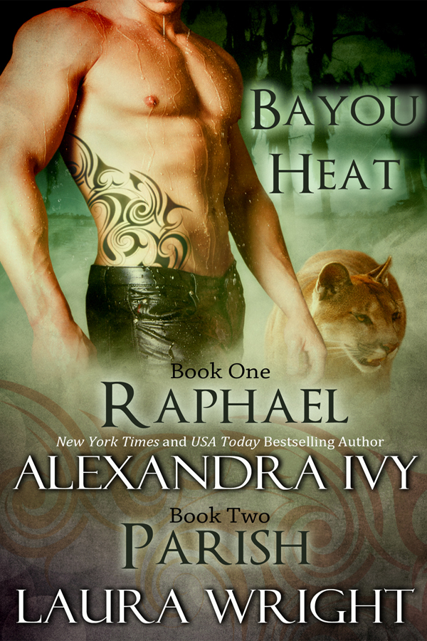 Raphael/Parish By: Alexandra Ivy,Laura Wright