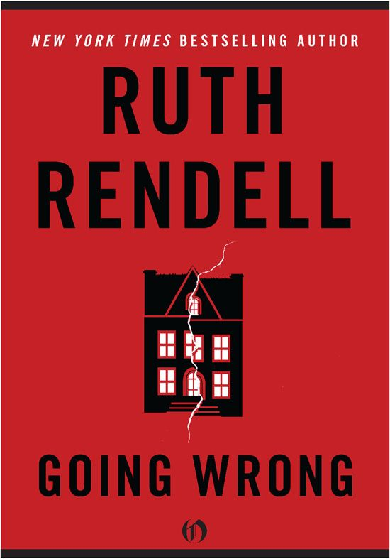 Going Wrong By: Ruth Rendell