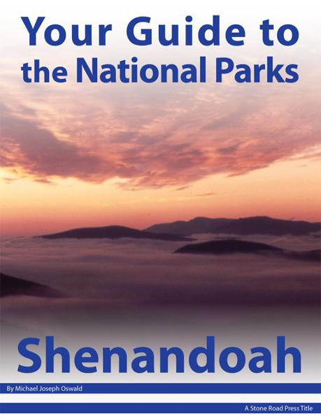 Your Guide to Shenandoah National Park