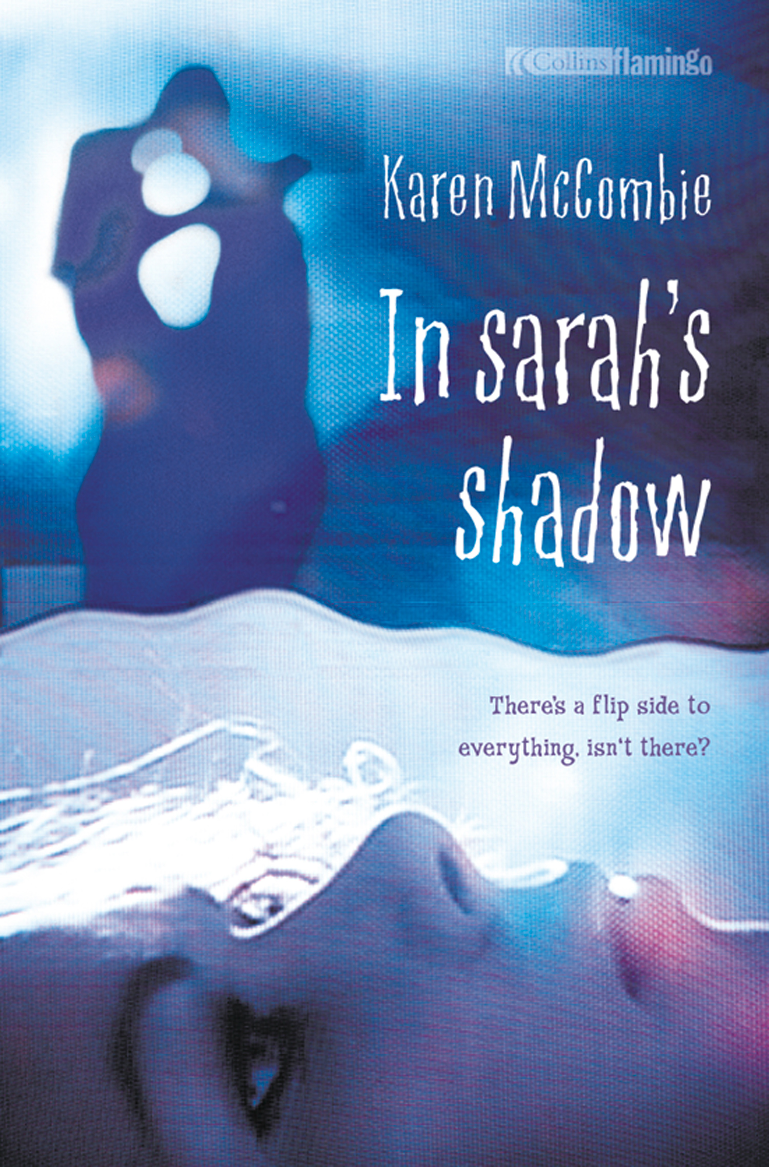 In Sarah's Shadow By: Karen McCombie