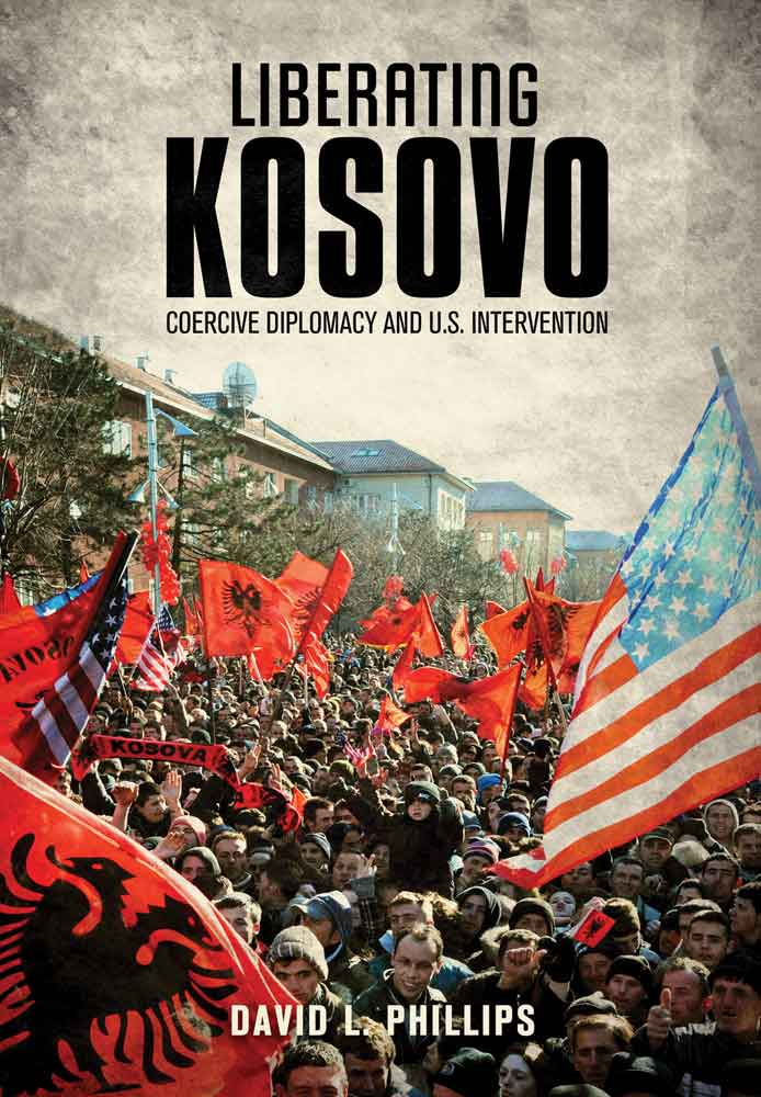 Liberating Kosovo By: Phillips, David L.