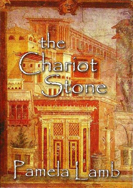 The Chariot Stone By: Pamela Lamb