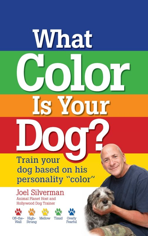 What Color Is Your Dog? By: Joel Silverman