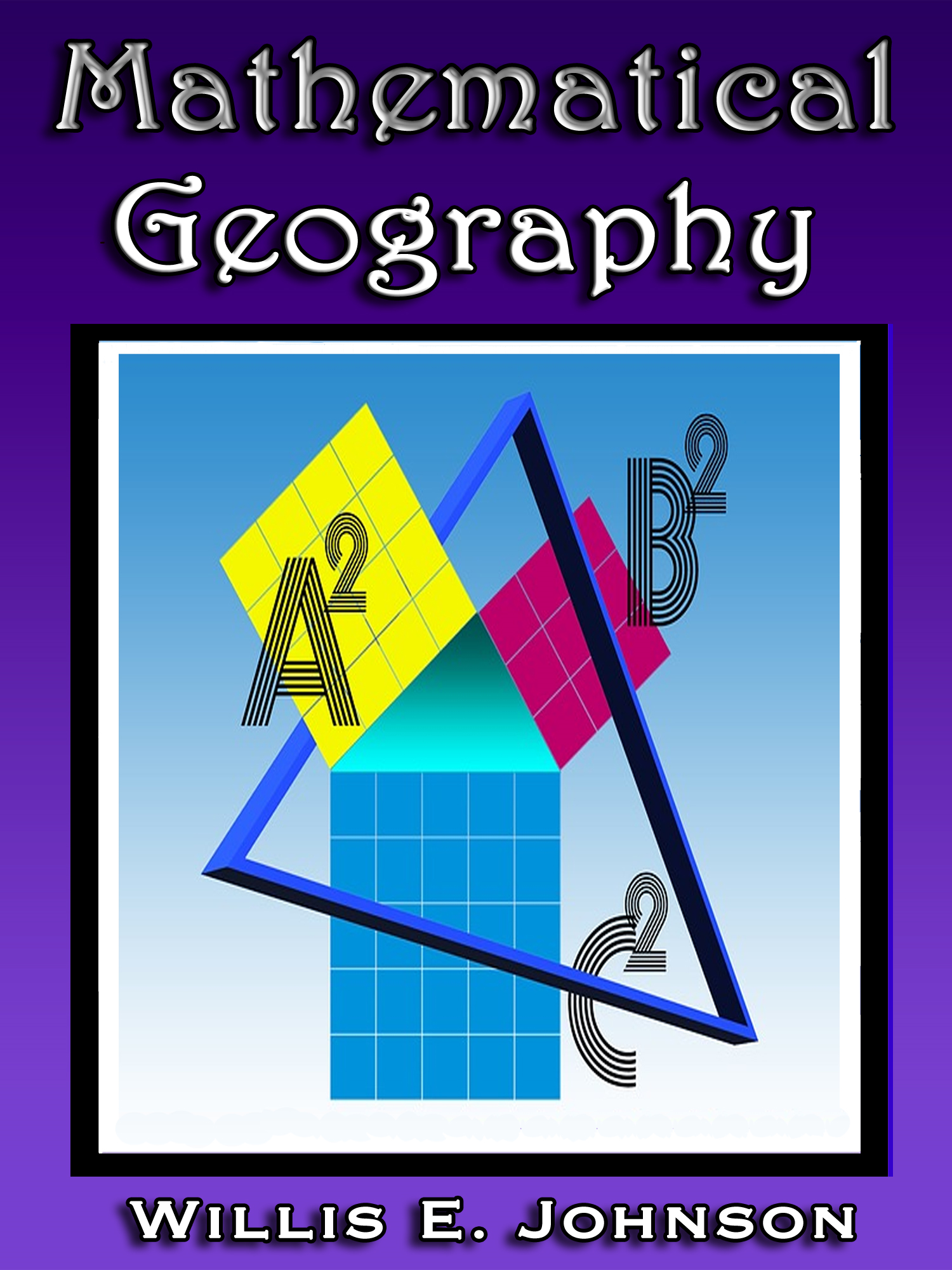 Mathematical Geography (illustrated)