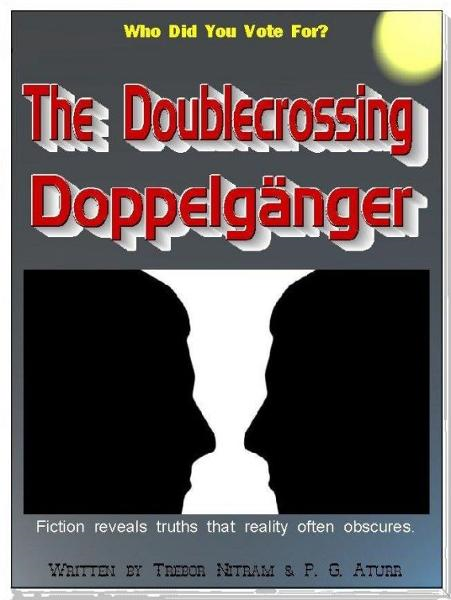 The Doublecrossing Doppelganger