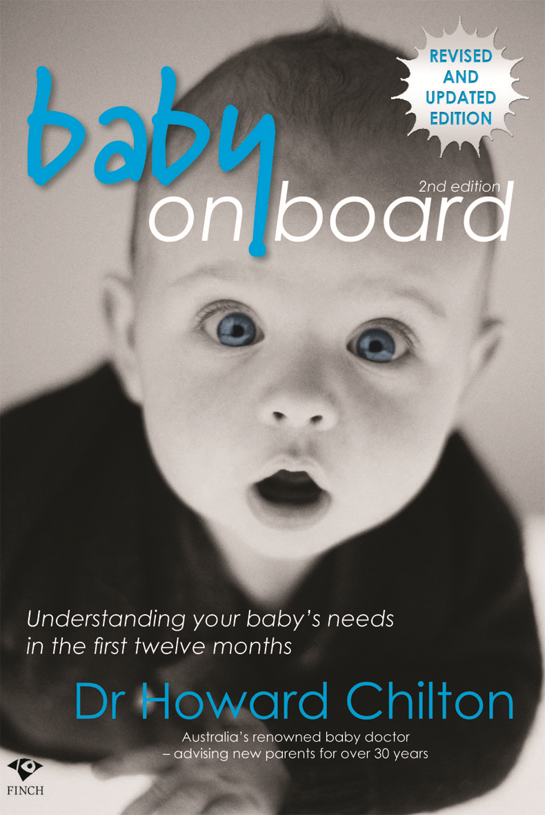 Baby on Board second edition By: Dr Howard Chilton