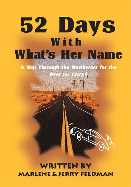 52 Days With What's Her Name By: Jerry Feldman