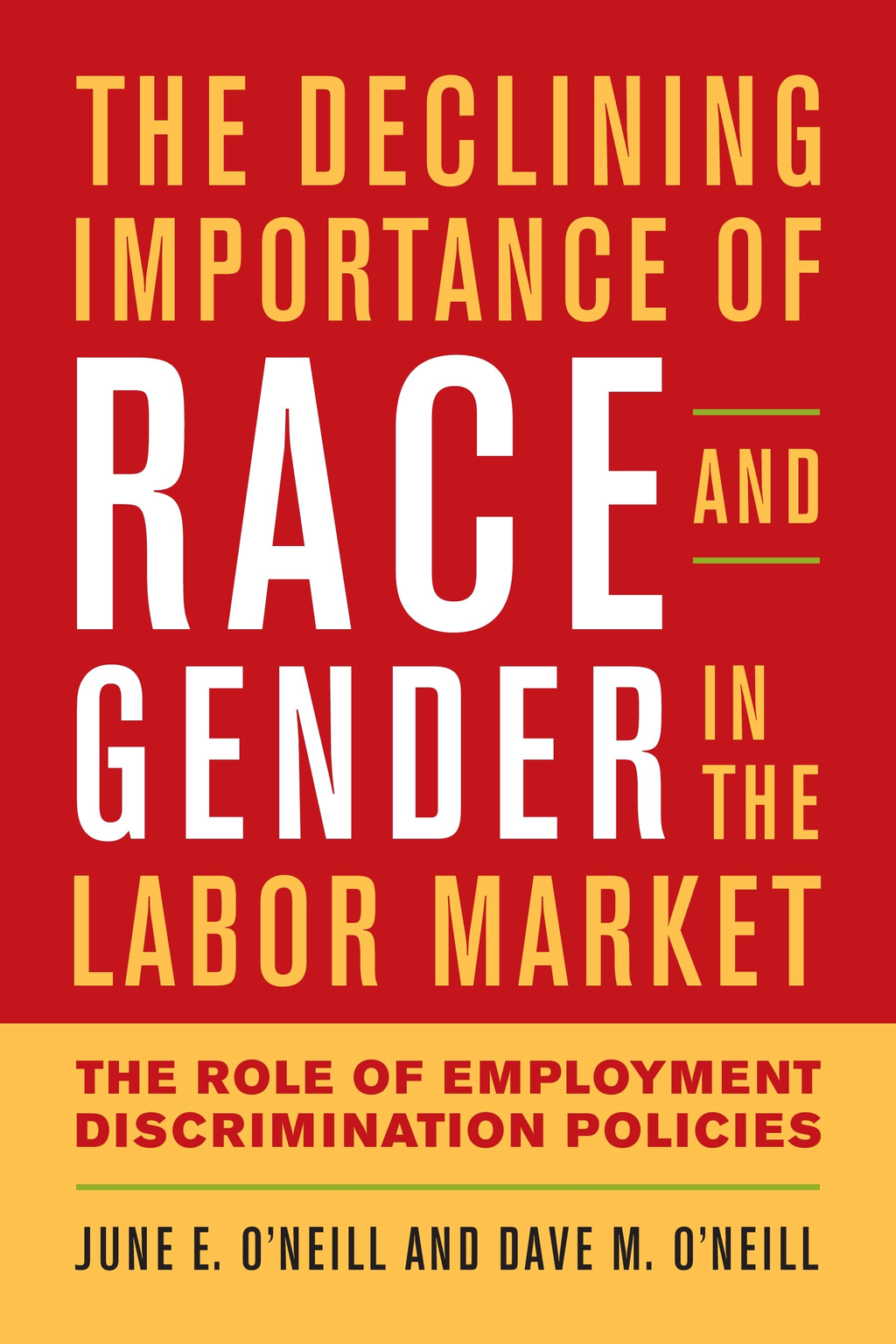 The Declining Importance of Race and Gender in the Labor Market