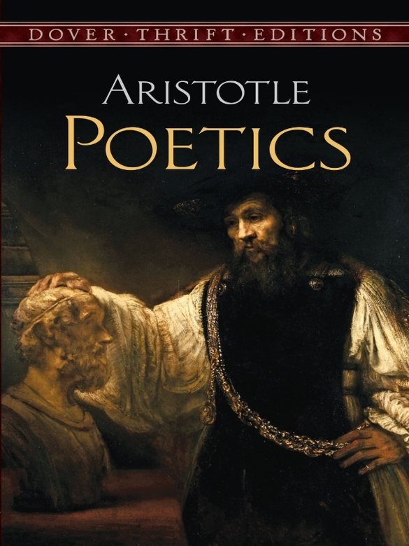 Poetics By: Aristotle