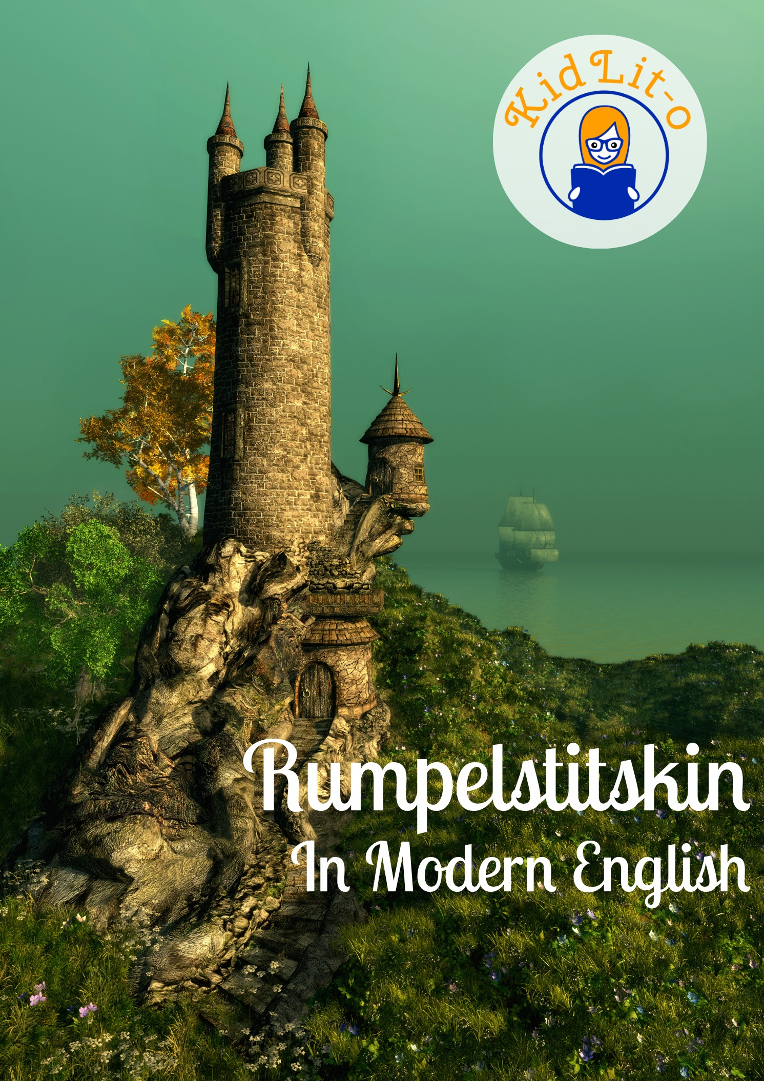Rumpelstitskin In Modern English (Translated)