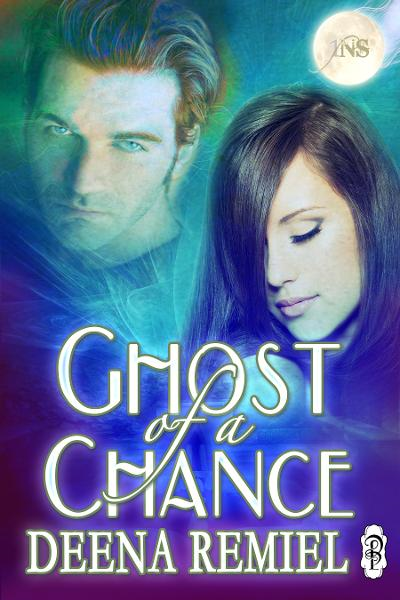 Ghost of a Chance By: Deena Remiel