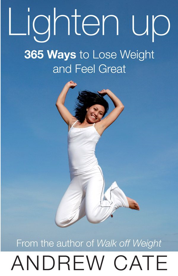 Lighten Up: 365 Ways to Lose Weight and Feel Great