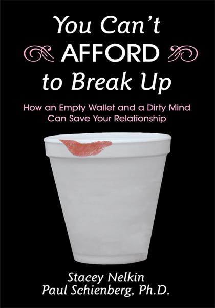 You Cant AFFORD to Break Up